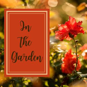 hispasturepress.com In the Garden